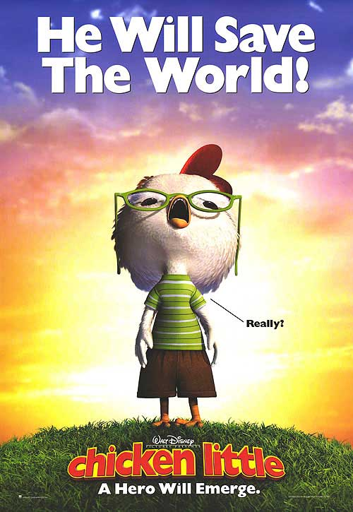chicken little the sky is falling. In Chicken Little, the new